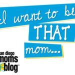 I Want to be THAT Mom: Notes on Mom Goals