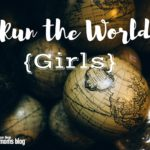 Run the World {Girls}: A Beauty Time in History