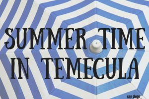 Summer in temecula
