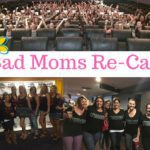 Bad Moms Movie Premier Re-Cap