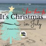 Christmas In July! {Future Event Announcements for SDMB}