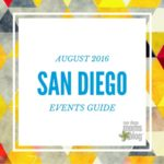 Moms Guide to August Events in San Diego