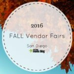 Fall 2016 Vendor Fairs in San Diego