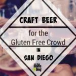 Craft Beer for the Gluten Free Crowd in San Diego County