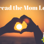 Thoughts on Motherhood:: Spread the Mom Love