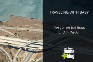 TRAVELING WITH BABYTips for on the Road and in the Air