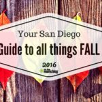 ALL THINGS FALL Guide! Your Roundup of all San Diego Fall Activites