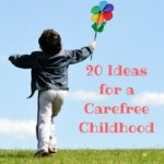 Spaghetti Tacos and 20 Ideas for a Carefree Childhood