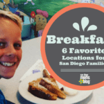 Breakfast Spots! 6 Favorite Locations for San Diego Families