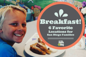 Breakfast! 6 Favorite Locations for San Diego Families