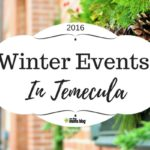 Holiday Events in Temecula {Winter Guide 2016}