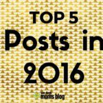 Top 5 Posts that YOU (our readers!) Loved in 2016!