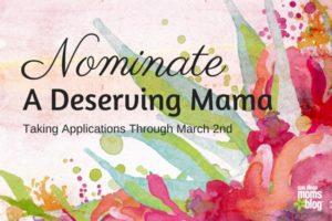 Nominate a deserving mama