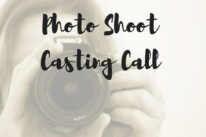 Photo Shoot Casting Call