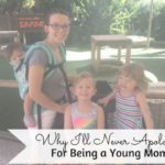 Why I'll Never Apologize for Being a Young Mom