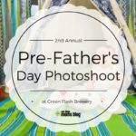 2nd Annual Pre- Father's Day Photo Shoot at Green Flash Brewery
