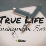 True Life Anonymom Series- A Letter to My Husband's Mistress