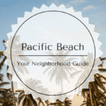 Coffee and Parks and Restaurants, Oh My! Your Family Friendly Guide to Pacific Beach