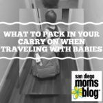 What to Pack in Your Carry-on for Baby While Traveling