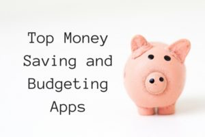 Top Money Saving and Budgeting Apps