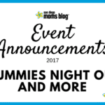 :: Event Announcements :: Mummies Night Out and More!