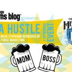 Event Announcement! Mama Hustle :: A Networking Event