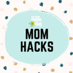 Mom Hacks :  Kitchen, Laundry and Kid's Room Edition
