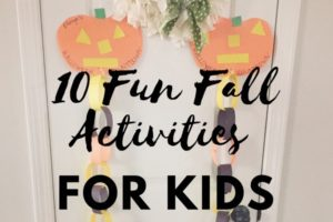10 Fun Fall Activities and Crafts for Kids