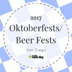 Fall Oktoberfests / Beer Festivals in San Diego 2017