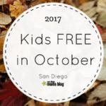 Kids FREE in October in San Diego