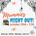 Top 5 Reasons Why YOU Need To Come To Mummies Night Out