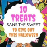 10 Treats Sans The Sweet To Give Out This Halloween