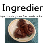 Super Simple, 5 Ingredient, Gluten Free Cookie Recipe!