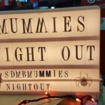 Annual Moms Night Out:: Mummies Night Out 2017 (Recap)