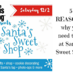 5 Reasons Why YOU Should come to Santa's Sweet Shop 2017