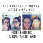 The Awesomely Sneaky Little Viral Way Google Got Us Talking About Art!