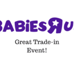 """Babies""""R""""Us Great Trade-In Event 2018"""