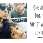 One and Done – Why We've Intentionally Decided to Have One Child