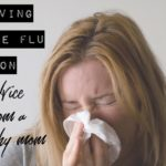 Surviving the Flu Season: Advice from a Crunchy Mom