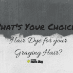 Hair Dye For Your Graying Hair? Whatever Your Choice… Rock It!!!!