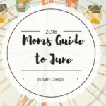 San Diego June Events 2018