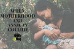 motherhood anxiety