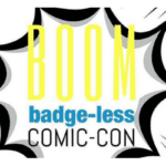 Badge-Less Fun for San Diego Comic-Con 2018 (SDCC Offsites Guide)