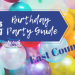 East County Birthday Party Guide 2019!