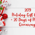 2019 Annual Holiday Gift Guide + 20 Days of Holiday Giveaways