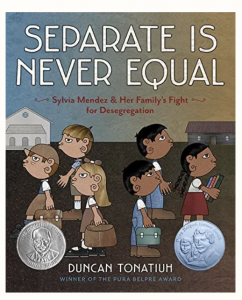 Separate Is Never Equal: Sylvia Mendez and Her Family's Fight for Desegregation Book Cover